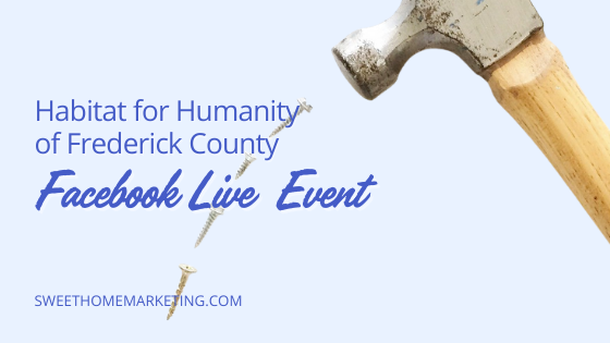 Habitat for Humanity of Frederick County Facebook Live Event