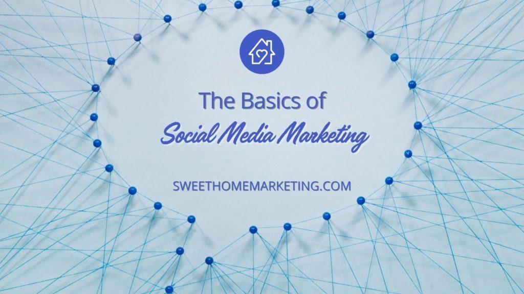 the basics of social media marketing text inside a conversation bubble