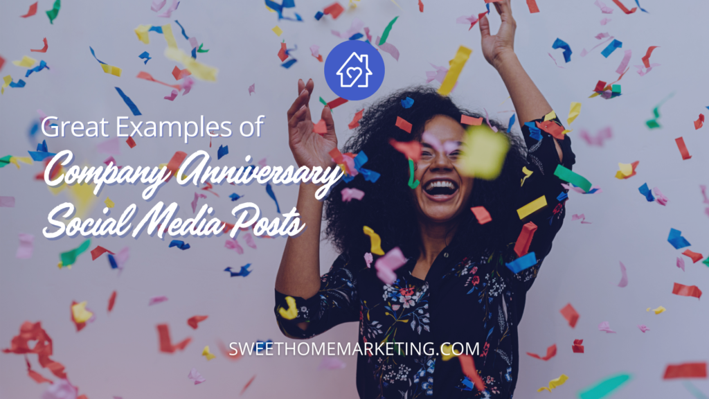 Confetti falling on woman with text that says examples of company anniversary posts