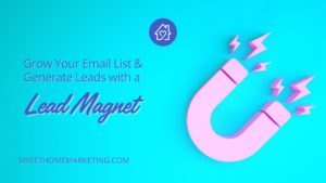 image of magnet with lightning bolts and the text grow your email list and generate leads with a lead magnet