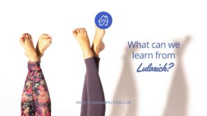 Feet with leggings and text that says What can we learn from Lularich?